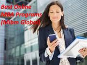Best Online MBA Programs degree program like an online MBA (Mibm Globa