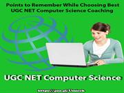 5 Points to Remember While Choosing Best UGC NET Computer Science Coac