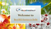 Looking for Best SEO Services in Delhi- Get from Best SEO Company