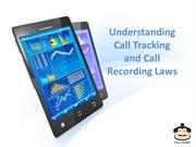 Understanding Call Tracking and Call Recording Laws