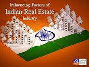 Influencing Factors of Indian Real Estate Industry