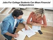 Jobs For College Students Can Mean Financial Independence