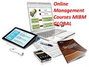 Online management courses has all the substance to MIBM GLOBAL