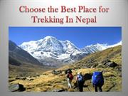 Choose the Best Place for Trekking In Nepal