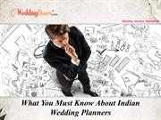 What You Must Know About Indian Wedding Planners