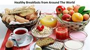 Healthy breakfast around the world