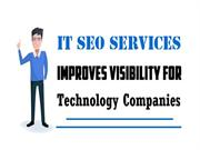 IT SEO Services Improves Visibility For Technology Companies