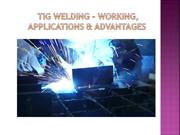 TIG Welding – Working, Applications & Advantages