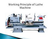 Working Principle of Lathe Machine