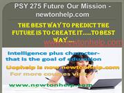 PSY 275 Future Our Mission - newtonhelp.com