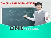 One Year MBA and importance of both the courses MIBM GLOBAL