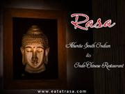 Rasa |The best south Indian & Indo Chinese restaurant in Orlando