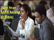 Longer term of the course Two Year MBA MIBM GLOBAL