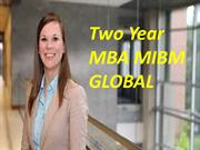 The majority of the Two Year MBA MIBM GLOBAL