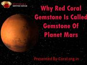 Why red coral gemstone is called gemstone of planet Mars