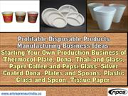 Profitable Disposable Products Manufacturing Business Ideas.