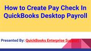 How to Create Pay Check In QuickBooks Desktop Payroll