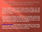 Consider String Wall Coverings in Your Design Pattern And Style