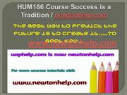 HUM 186 Course Success is a Tradition - newtonhelp.com