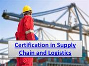 Certification in Supply Chain and Logistics