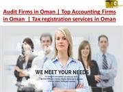 Top Accounting Firms in Oman  | Tax registration services in Oman