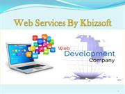 Web Services Offered By Kbizsoft Solutions