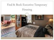 Find & Book Executive Temporary Housing