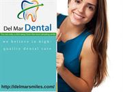 High Quality Dental Care for Your Teeth!