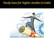 Study loan for higher studies in India