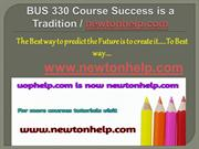 BUS 330 Course Success is a Tradition - newtonhelp.com