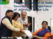 Famous Astrologer in India Describes The Importance of Astrology in Ou