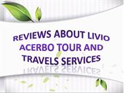 Reviews About Livio Acerbo Tour and Travels Services