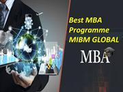 Best MBA Programme the number of students getting MIBM GLOBAL