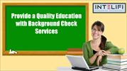 Provide a Quality Education with Background Check Services