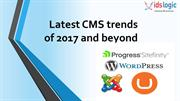 Latest CMS trends of 2017 and beyond