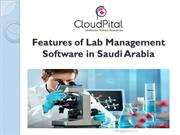 Features of Lab Management Software in Saudi Arabia
