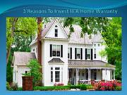 3 Reasons To Invest In A Home Warranty2