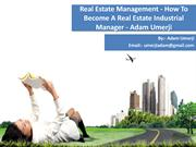 Real Estate Management - How To Become A Real Estate Industrial Manage