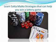 Winning Strategy of Satta Matka Game