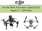 Ultimate service for Accesorios spark  & Dji Inspire 2