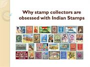 Why stamp collectors are obsessed with Indian Stamps