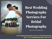 Best Wedding Photography Services for Bridal Photography