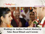 Weddings in Andhra Pradesh Marked by Value Based Rituals and Customs