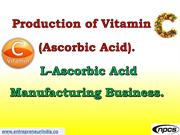 Production of Vitamin C (Ascorbic Acid).