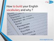 How to build your vocabulary ?