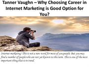 Why Choosing Career in Internet Marketing is Good Option for You