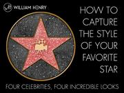 How to Capture the Style of Your Favorite Star