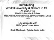 Introducing World University and School