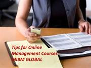 Tips for Online Management Courses and will also help in quickly reply