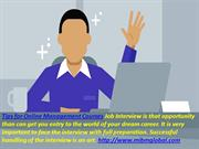 Tips for Online Management Courses Job Interview is that opportunity